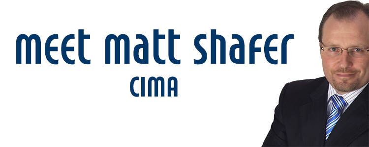 Meet Matt Shafer, CIMA