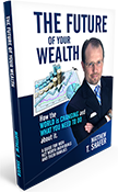 The Future of Your Wealth